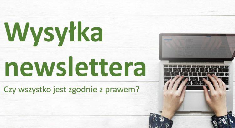 Wysyłka newsletteraz zgody - prawnik w Warszawie, Bemowo, Gocław, Praga Północ, Praga Południe